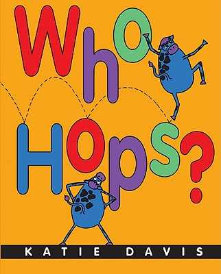 Who Hops? - Davis, Katie