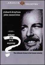 Whose Life Is It Anyway? - John Badham
