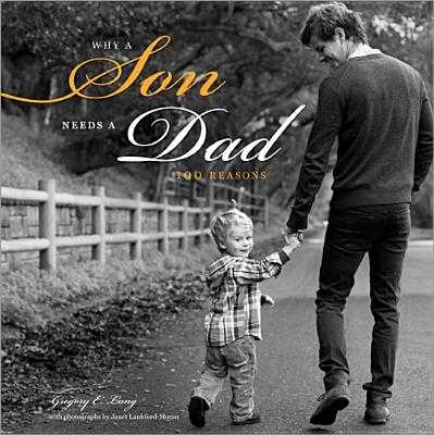 Why a Son Needs a Dad: 100 Reasons - Lang, Gregory, and Lankford-Moran, Janet (Photographer)