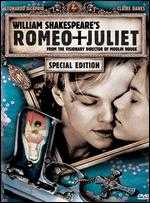 William Shakespeare's Romeo + Juliet - Baz Luhrmann