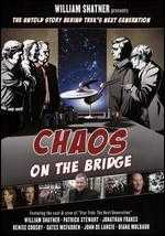 William Shatner Presents: Chaos on the Bridge - William Shatner