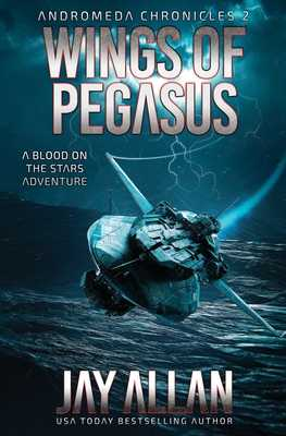 Wings of Pegasus: A Blood on the Stars Adventure - Allan, Jay