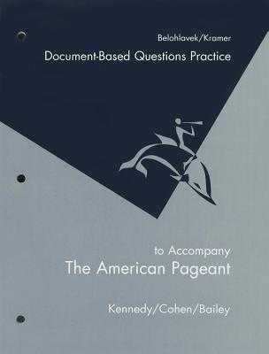 Workbook for Kennedy/Cohen/Bailey's the American Pageant, 13th - Kennedy, David M, and Cohen, Lizabeth, and Bailey, Thomas
