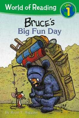 World of Reading: Mother Bruce Bruce's Big Fun Day: Level 1 - Higgins, Ryan T.