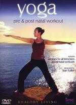Yoga: Pre and Post Natal Workout
